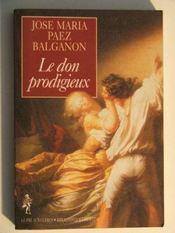 Le Don Prodigieux - Intérieur - Format classique