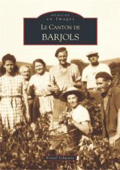 Le canton de Barjols - Couverture - Format classique