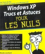 Windows Xp ; Trucs Et Astuces Pour Les Nuls - Intérieur - Format classique