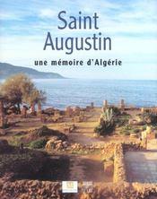 Saint Augustin ; Une Memoire D'Algerie - Intérieur - Format classique