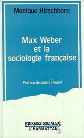 Max Weber Et La Sociologie Francaise - Intérieur - Format classique
