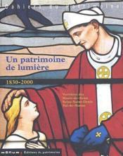 Un patrimoine de lumière 1830-2000 ; verrières des Hauts-de-Seine, Seine-Saint-Denis, Val-de-Marne - Couverture - Format classique