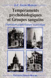 Temperaments psychobiologiques et groupes sanguins - Couverture - Format classique