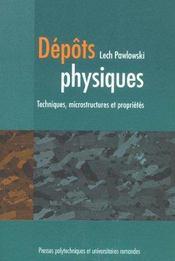 Depots physiques techniques microstructures et proprietes - Intérieur - Format classique