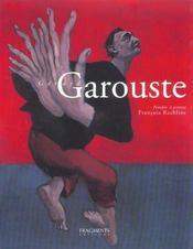 GERARD GAROUSTE. Peindre, à présent - Intérieur - Format classique