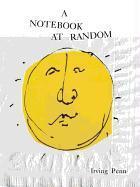 Irving Penn A Notebook At Random /Anglais - Couverture - Format classique