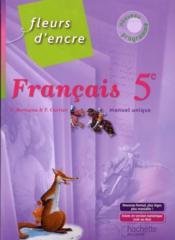 Fleurs D Encre Francais 5eme Livre De L Eleve Edition 2010 Chantal Bertagna