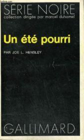 Collection : Serie Noire N° 1672 Un Ete Pourri - Couverture - Format classique