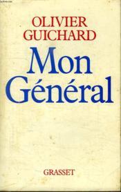 Mon General. - Couverture - Format classique