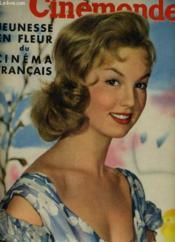 CINEMONDE - 25e ANNEE - N° 1184 - JEUNESSE EN FLEUR DU CINEMA FRANCAIS - Couverture - Format classique
