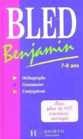 Bled benjamin ; 7-8 ans - Intérieur - Format classique