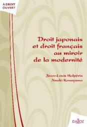 Droit japonais et droit français au miroir de la modernité - Couverture - Format classique