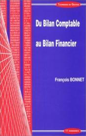 Du Bilan Comptable Au Bilan Financier - Couverture - Format classique