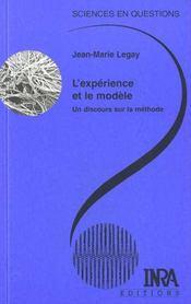 L'expérience et le modèle ; un discours sur la méthode - Intérieur - Format classique