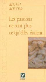 Les passions ne sont plus ce qu'elles étaient - Intérieur - Format classique