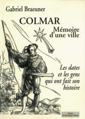 Colmar, Memoire D'Une Ville - Couverture - Format classique