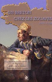 Un breton chez les zouaves 1915-1918 - Couverture - Format classique