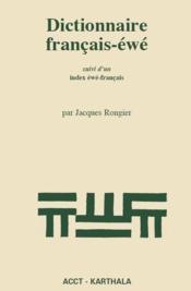 Dictionnaire français-éwé ; index éwé-français - Couverture - Format classique