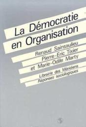 Democratie en organisation.(la) - Couverture - Format classique