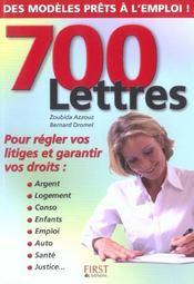 700 Lettres Pour Regler Vos Litiges Et Garantir Vos Droits - Intérieur - Format classique