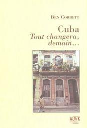 Cuba ; Tout Changera, Demain... - Intérieur - Format classique