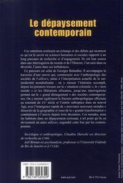 Le dépaysement contemporain ; l'essentiel et l'immédiat ; entretiens avec Claudine Haroche et Joël Birman - 4ème de couverture - Format classique