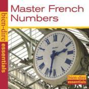 Bien Dire Essentiels ; les nombres en français - Couverture - Format classique