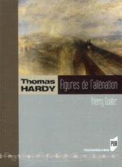 Thomas Hardy, figures de l'aliénation - Couverture - Format classique
