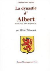La dynastie d'albert - Couverture - Format classique