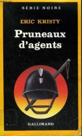 Collection : Serie Noire N° 2011 Pruneaux D'Agents - Couverture - Format classique