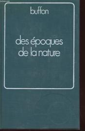 Des Epoques De La Nature - Volume 2 - Couverture - Format classique