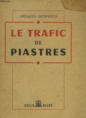 Le Trafic De Piastres - Couverture - Format classique