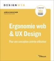 Ergonomie web et UX design ; pour une conception centrée utilisateur (4e édition) - Couverture - Format classique
