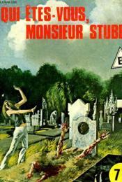 Qui Etes-Vous Monsieur Stubb? - Couverture - Format classique