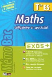 Maths obligatoire et spécialité ; terminale ES - Couverture - Format classique