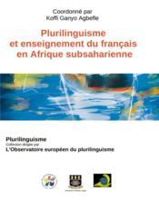 Plurilinguisme et enseignement du français en Afrique subsaharienne - Couverture - Format classique