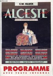 Programme Avec Texte Integral - Alceste Opera En 3 Actes * Version Francaise De 1776 - Couverture - Format classique