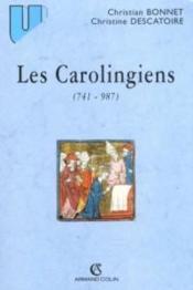 Les carolingiens (741-987) - Couverture - Format classique