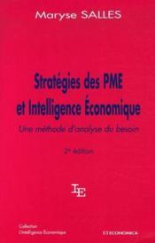 Strategie Des Pme Et Intelligence Economique ; Une Methode D'Analyse Du Besoin (2e Edition) - Couverture - Format classique