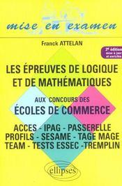 Les Epreuves De Logique Et De Mathematiques Aux Concours Des Ecoles De Commerce 2e Edition - Intérieur - Format classique