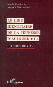 Le Lieu Identitaire De La Jeunesse D'Aujourd'Hui - Intérieur - Format classique
