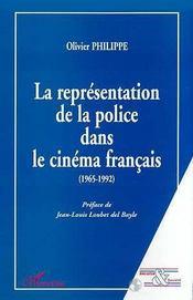 La Representation De La Police Dans Le Cinema Francais 1965-1992 - Intérieur - Format classique