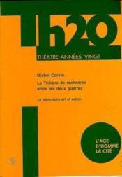 Theatre Recherche Entre Deux Guerres - Couverture - Format classique