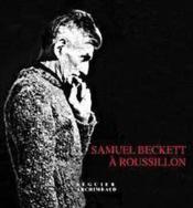 Samuel Beckett A Roussillon - Couverture - Format classique