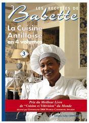 Recettes de babette la cuisine antillaise t3 lisabeth - Cuisine antillaise babette ...