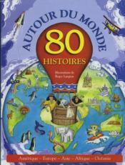 80 histoires autour du monde - Couverture - Format classique