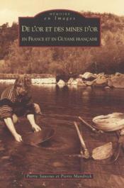 De l'or et des mines d'or en France et en Guyane francaise - Couverture - Format classique