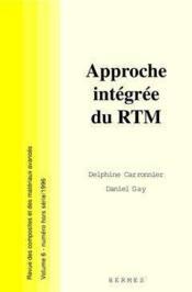 Revue des composites et des matériaux avances t.6 ; approche intégrée du RTM ; hors serie - Couverture - Format classique