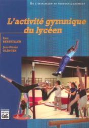 L'activité gymnique du lycéen - Couverture - Format classique