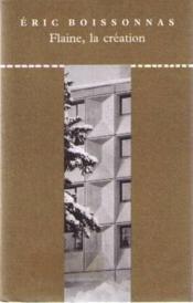 Flaine, la création - Couverture - Format classique